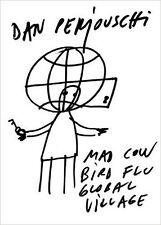 Mad Cow, Bird Flu, Global Village by Dan Perjovschi (2007, Hardcover)