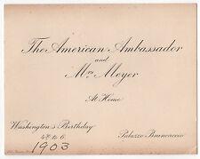 RARE 1903 US Ambassador to Italy GEORGE VON LENGERKE MEYER Rome INVITATION