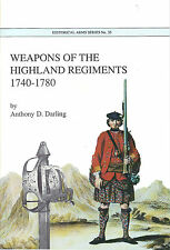 Weapons of the Highland Regiments 1740-1780 Booklet Scottish Broadsword Etc
