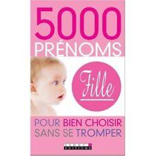 5000 PRENOMS DE FILLE - ALIX LEDUC