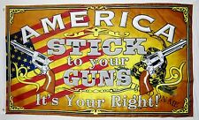 America Stick To Your Guns It's Your Right! Flag 3' x 5' Indoor Outdoor Banner