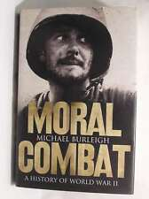 Moral Combat ; a History of World War II, Burleigh , Michael, Very Good Book