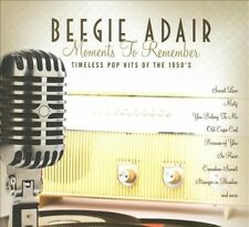 Moments to Remember by Beegie Adair (CD, Apr-2009, CMD/Green Hill)