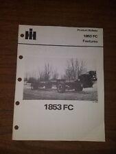 1981 INTERNATIONAL HARVESTER 1853 FC PRODUCT BULLETIN