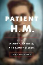 Patient H.M.: A Story of Memory, Madness, and Family Secrets-ExLibrary
