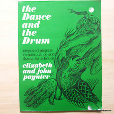 The Dance and The Drum - Music Dance & Drama Projects by E & J Paynter
