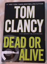 Dead or Alive by Tom Clancy and Grant Blackwood Signed