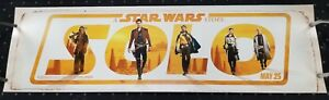 SOLO A Star Wars Story (2018) HUGE 2'x7' thick vinyl poster/Banner (Bus Shelter)