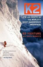 K2 : Life and Death on the World's Most Dangerous Mountain by Ed Viesturs and Da