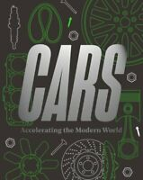 Cars Accelerating The Modern World by Brendan Cormier 9781851779673 | Brand New