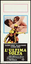 L'ULTIMA VOLTA LOCANDINA CINEMA ALDO LADO DALLESANDRO GIORGI RANIERI GIALLO 1976