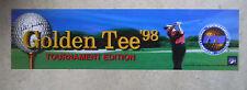 "GOLDEN TEE 98 TOURNAMENT    26 -  6 3/4"" arcade game sign marquee cF36"