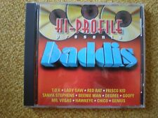 HI-PROFILE presents BADDIS CD VP Records Dacehall Goofy T.O.K. Lady Saw Degree