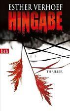 Hingabe Esther Verhoef  Thriller  Taschenbuch   ++Ungelesen++