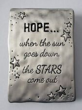 j When the sun goes down the stars come out BE BRAVE MAGNET PLAQUE Ganz