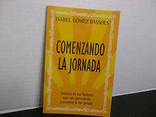 Comenzando La Jornada por Isabel Gómez-Bassols  ¡NUEVO! Libro de Bolsillo