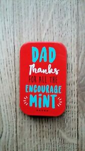 Lovely Fathers Day Dad Thanks For The Encourage Mint Empty Gift Tin / Metal Box