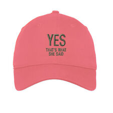 Yes Thats What She Said Embroidered Soft Low Profile Hat