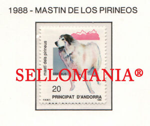 1988 NATURALEZA MASTIN PIRINEOS PYRENEAN MASTIFF DOG  206 ** MNH ANDORRA TC21919