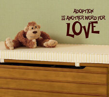 Adoption child Vinyl lettering decals wall art words home decor decal  kids love