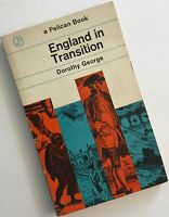 England in Transition: Life and Work in the E... by George, M.Dorothy