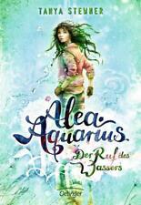 Der Ruf des Wassers / Alea Aquarius Bd.1 von Tanya Stewner 2015, Gebunden