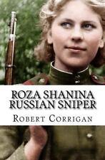 Roza Shanina: Russian Female Sniper Book~WW2~ Fifty-six confirmed kills -NEW!