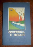 GEOTERMIA E REGIONI ATTI DEL CONVEGNO NAZIONALE TOSCANA LAZIO - ANNO:1977 (PG)