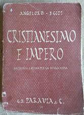 Cristianesimo e impero antologia latina per la scuola media 1941 Angeloro Egidi
