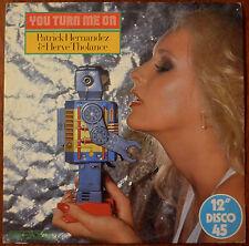 "Patrick Hernandez & Hervé Tholance – You Turn Me On 12"" – GEM 12 13 – VG+"