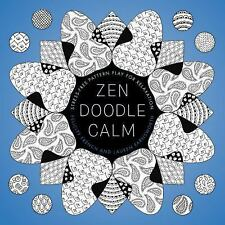 Zendoodle Calm: Stress-Free Pattern Play for Relaxation (Paperback or Softback)