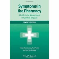 Symptoms in the Pharmacy 7E - a Guide to the Management of Common Illnesses, Ble