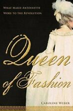 Queen of Fashion : What Marie Antoinette Wore to the Revolution  (ExLib)