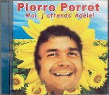 CD - PIERRE PERRET - Moi, j'attends Adèle