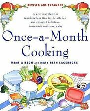 Once a Month Cooking : A Proven System for Spending Less Time in the Kitchen and
