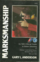 READ  (1972) BOOK  NRA Marksmanship Gary Anderson Olympic Gold 1964