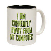 Funny Mugs I Am Currently Away From My Computer Geek Nerd Gamer NOVELTY MUG