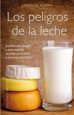 Los peligros de la leche (Spanish Edition)-ExLibrary