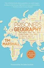 Prisoners of Geography: Ten Maps That Tell You Everything You Need to Know Abou