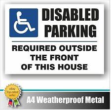 Disattivato nessuna parcheggio segno metallo WEATHERPROOF A4 Muro Esterno Recinzione GATE House