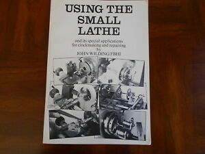 Book, Using the Small Lathe, by John Wilding