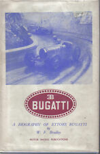 Ettore Bugatti A Biography by W F Bradley People Cars Targa Florio Grand Prix +