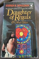 Stephen R. Donaldson Daughter Of Regalia & Other Tales