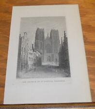 c1840 Antique Print///CHURCH OF ST. GUDULE, BRUSSELS, BELGIUM
