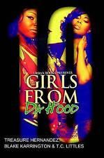 Girls From Da Hood 10 (Urban Books), T.C. Littles, Blake Karrington, Treasure He