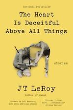 The Heart Is Deceitful Above All Things: Stories