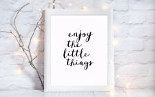 enjoy the little things quote a4 glossy Print picture gift poster unframed