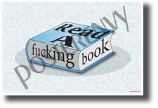 Read a F***ing Book - NEW Humor POSTER (hu405)