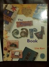 The Paper Card Book by Lisa Kerr Greetings Note Card Making Techniques  New