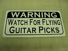 WATCH FOR FLYING GUITAR PICKS Metal Sign for electric and acoustic room and case